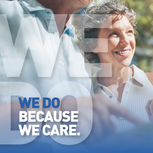 WE DO – BECAUSE WE CARE