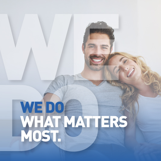 WE DO – WHAT MATTERS MOST