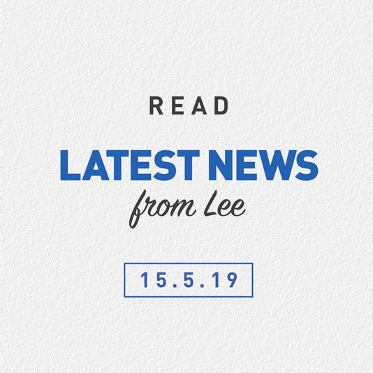 Latest News From Lee 15th May 2019