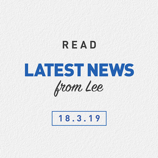 Latest News From Lee 18th March 2019