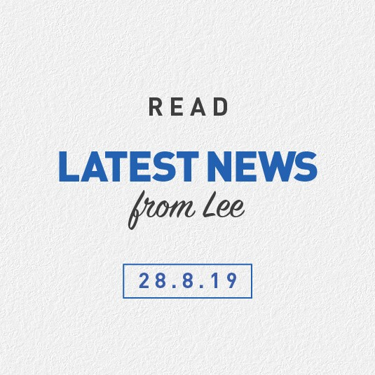 Latest News From Lee 28th August 2019