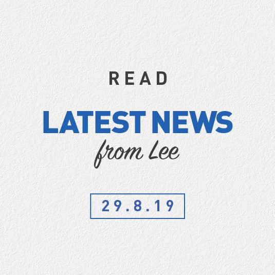 Latest News From Lee 29th August 2019