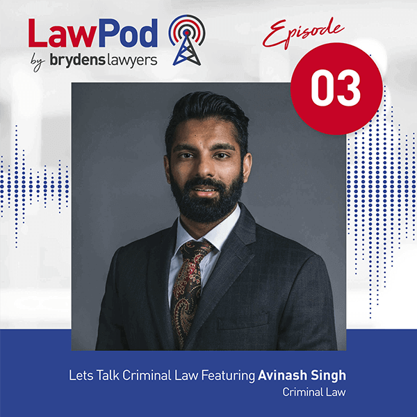 Let's Talk Criminal Law Featuring Avinash Singh
