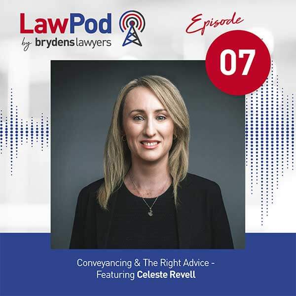 Conveyancing & The Right Advice Featuring Celeste Revell