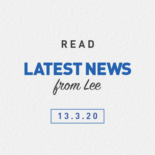 Latest News From Lee 13th March 2020
